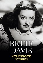 Bette Davis - Hollywood Stories