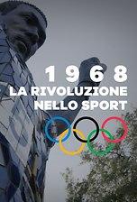 1968: La Rivoluzione Nello Sport