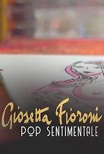 Giosetta Fioroni Pop Sentimentale