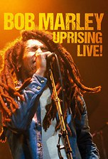 Bob Marley - Uprising! Live