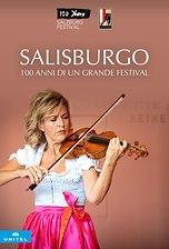 Salisburgo - 100 anni di un grande Festival