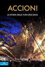 Accion! La storia della Fura dels Baus
