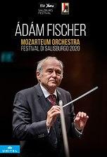 Ádám Fischer - Mozarteum Orchestra