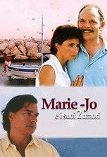 Marie Jo e i suoi due amori