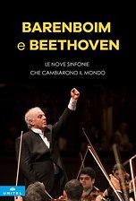 Barenboim e Beethoven - Le nove sinfonie che cambiarono il mondo