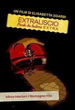 Extraliscio - Punk da balera - Extra - Mirco Mariani - Romagna mia