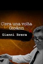 C'era una volta Gioann (Gianni Brera)