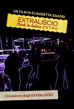 Extraliscio - Punk da balera - Extra - L'invasione degli Extraliscio