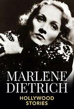 Marlene Dietrich - Hollywood Stories