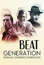 Beat Generation - Kerouac, Ginsberg e Burroughs