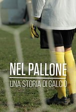 Nel Pallone  - Una Storia Di Calcio