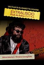 Extraliscio - Punk da balera - Extra - Mirco Mariani - Riviera Romagnola