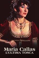 Maria Callas - L'ultima Tosca