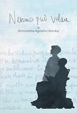 Nessuno Può Volare - Di Simonetta Agnello Hornby