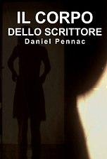 Il Corpo dello scrittore - Daniel Pennac