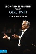 Leonard Bernstein dirige Gershwin - Rapsodia in blu