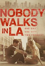 Nobody Walks In LA