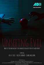Unseeing Evil (Audio Description)