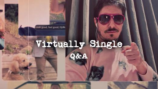 Virtually Single Q&A