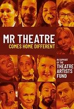 Mr Theatre Comes Home Different