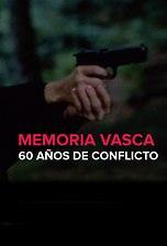 Tráiler | Memoria vasca: 60 años de conflicto