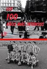 Los 100 años más intensos