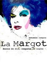 La Margot. Serio de día, coqueta de noche