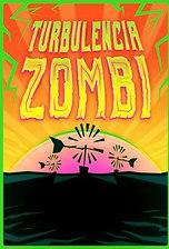 Turbulencia zombi