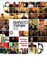 Baratometrajes 2.0: El futuro del cine hecho en España