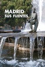 Madrid, sus fuentes