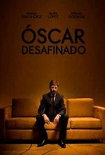 Óscar desafinado